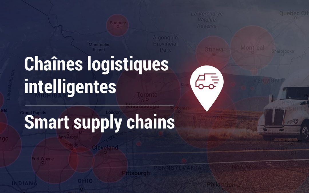 Smart supply chains: record $3.9 million granted | Chaînes logistiques intelligentes: un financement record de 3,9 M$